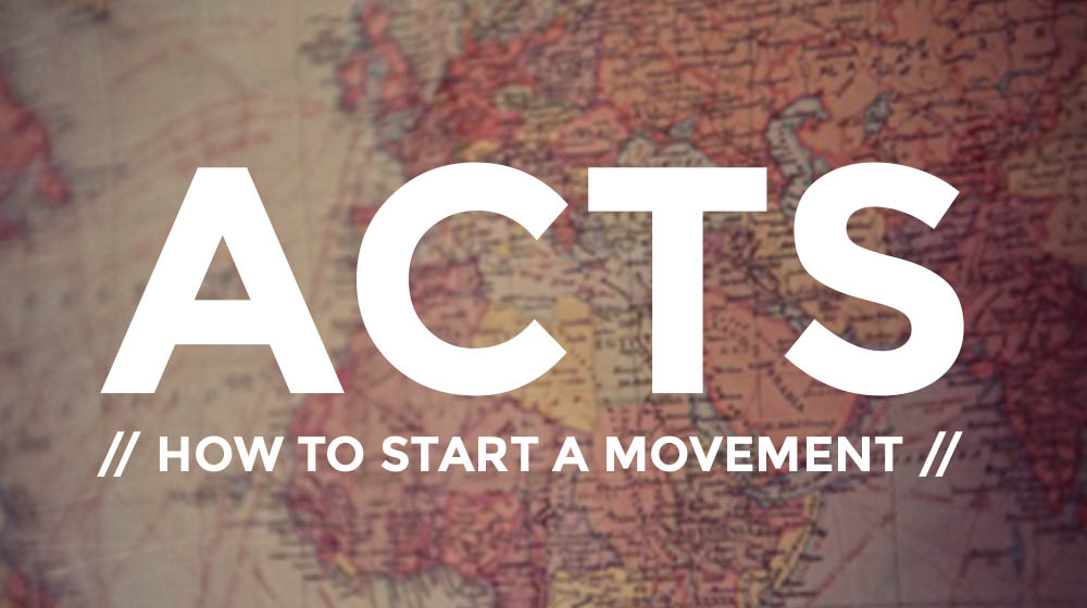 Acts: To start a movement