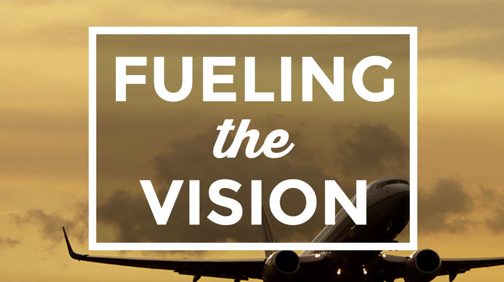 Fueling the Vision